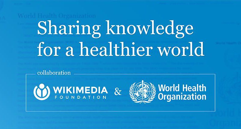 The World Health Organization and Wikimedia Foundation expand access to trusted information about COVID-19 on Wikipedia